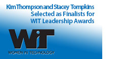Kimberly Thompson and Stacey Tompkins Selected as Finalists for 14th Annual Women in Technology Leadership Awards