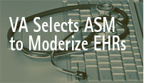Veterans Affairs Selects ASM Research to Modernize Electronic Health Records